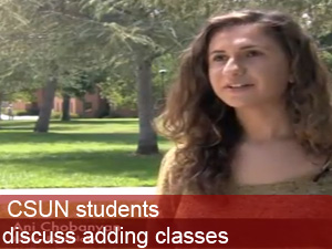 CSUN students discuss adding classes