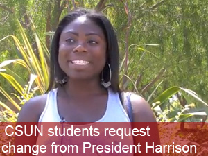 CSUN students request change from President Harrison