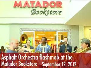 Asphalt Orchestra holds flashmob at Matador Bookstore