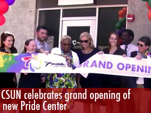 CSUN celebrates grand opening of its new Pride Center