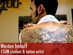 Weston Imhoff, CSUN student & tattoo artist