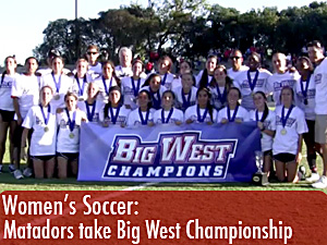 Women's soccer takes Big West Championship