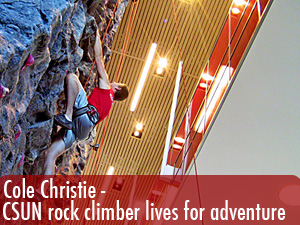 CSUN rock climber lives for adventure