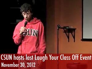 CSUN hosts last Laugh Your Class Off event