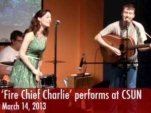 'Fire Chief Charlie' entertains CSUN students with music stylings