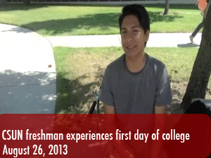 A Day in the Life: CSUN freshman's first day of college