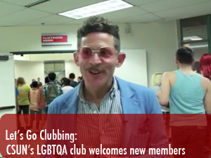 Let's go clubbing: CSUN's LGBTQA club kicks off the semester with new members