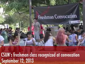 CSUN's freshman class of 2017 comes together for Freshman Convocation