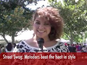 Street Swag: Matadors try to beat the heat while staying in style