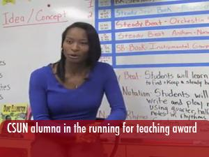 CSUN alumna in the running for Teacher of the Year award