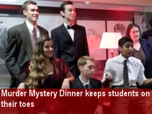 Murder Mystery Dinner keeps students on their toes