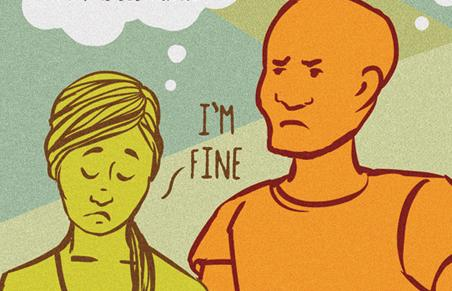 Working past the scariest sentence for couples: 'I'm fine.'