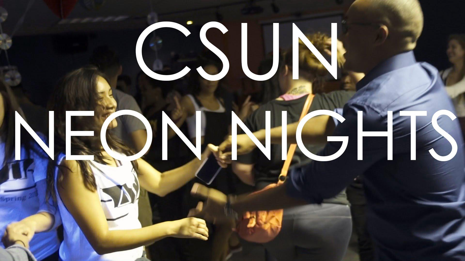 Watch: CSUN Neon Nights: 90s Valentine's Day