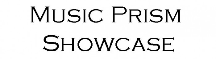 Prism: A musical showcase