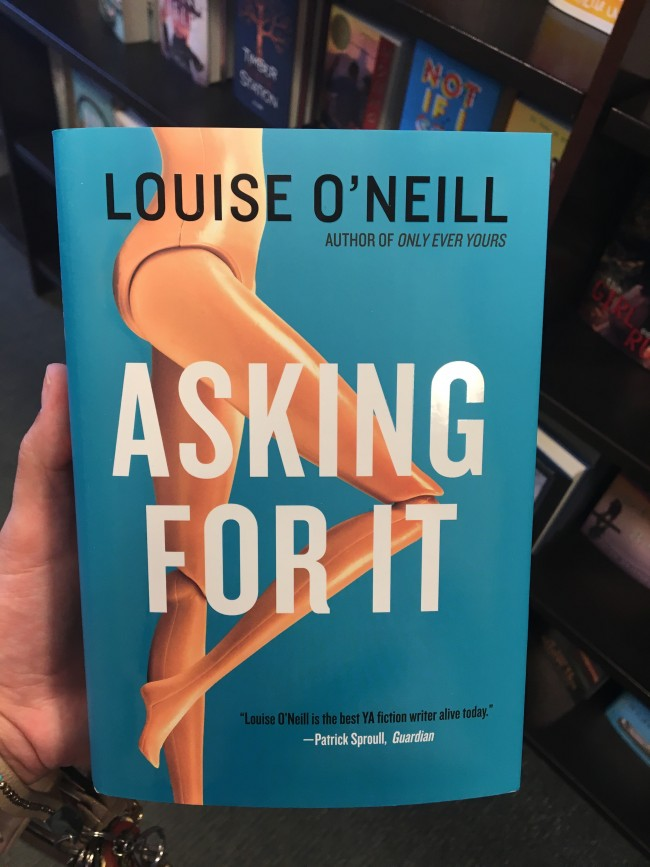 Asking For It by Louise O'Neill (Kate Haggard/The Sundial)