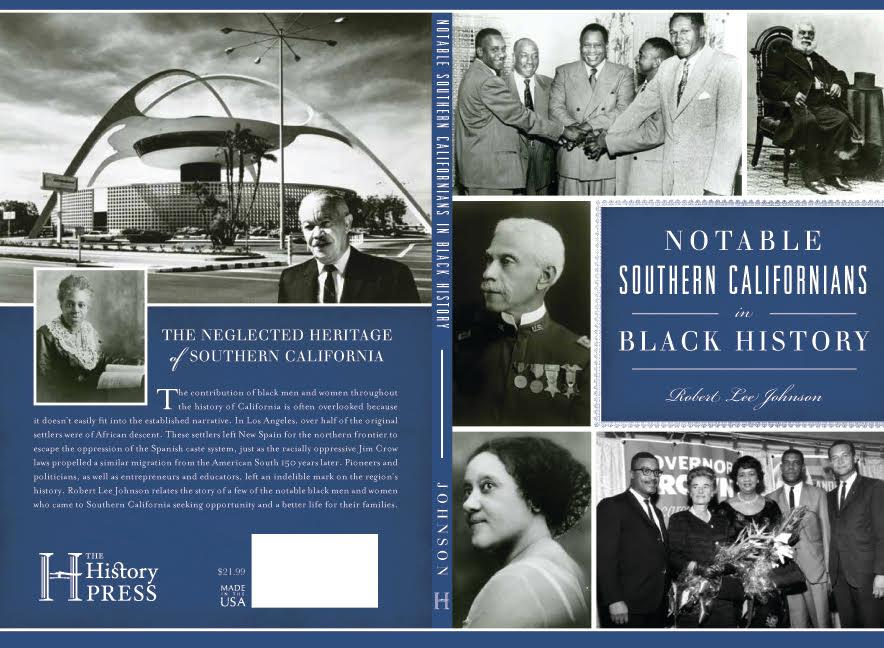 """Author Robert Lee Johnson's book, """"Notable Southern Californians in Black History."""" The event will take place in the Jack and Florence Ferman presentation room as part of CSUN's Black History Month events. Photo Courtesy: Robert Lee Johnson."""