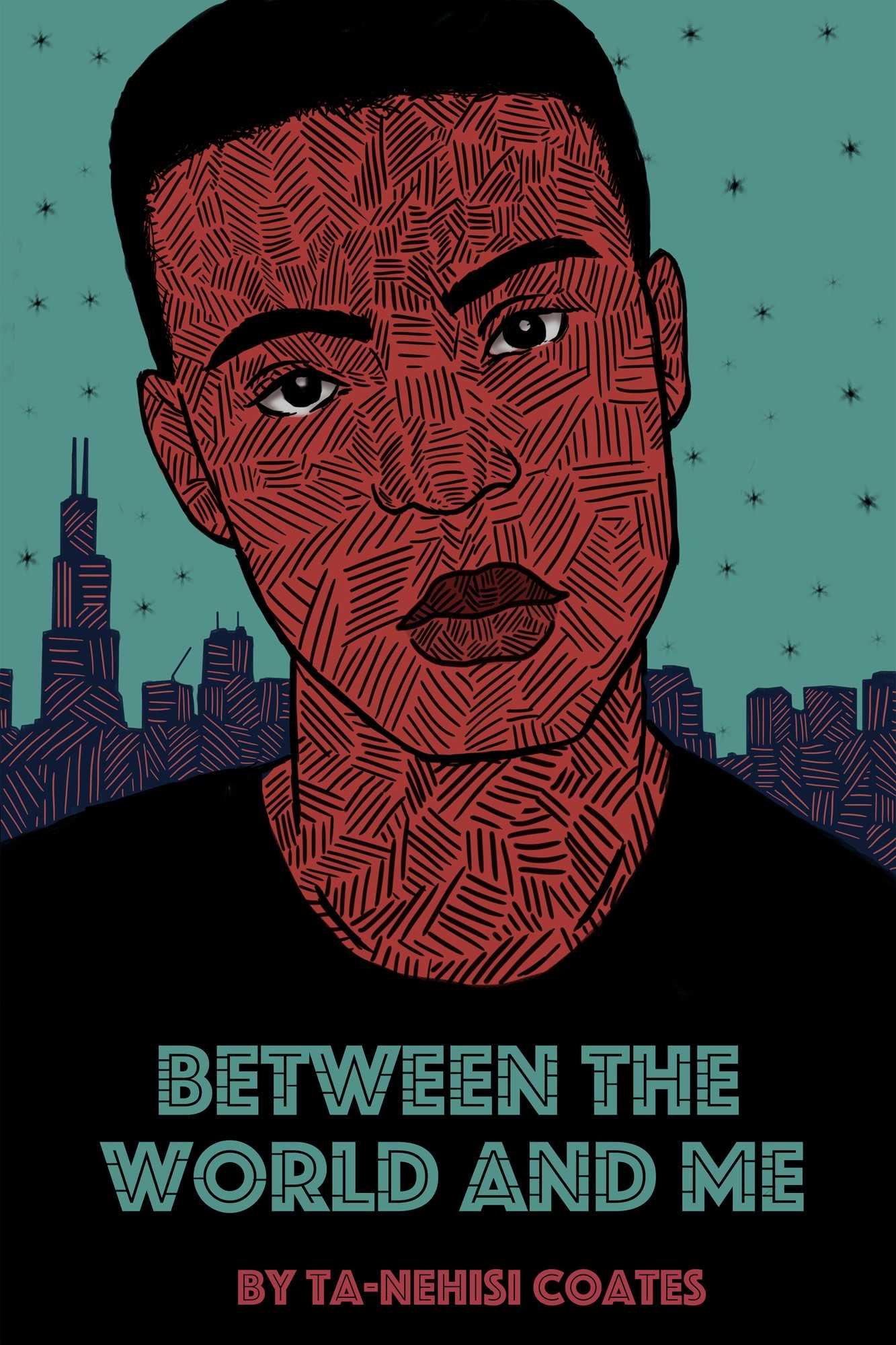 """Illustration shows a man wearing a black shirt and the words, """"Between the world and me by Ta-Nehisi Coates"""