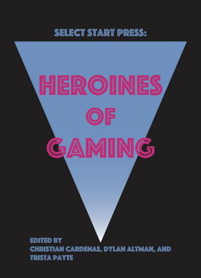 "Alumni launch new book ""Heroines of Gaming"""