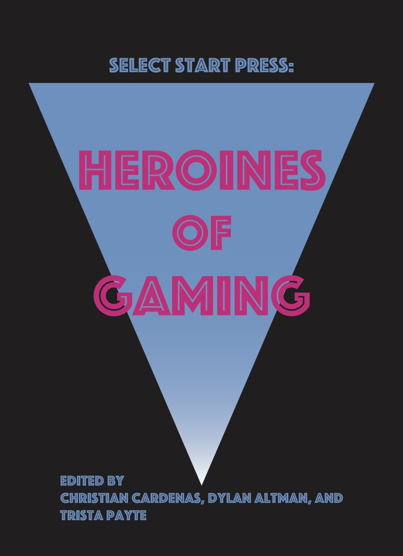 Heroines of Gaming book cover