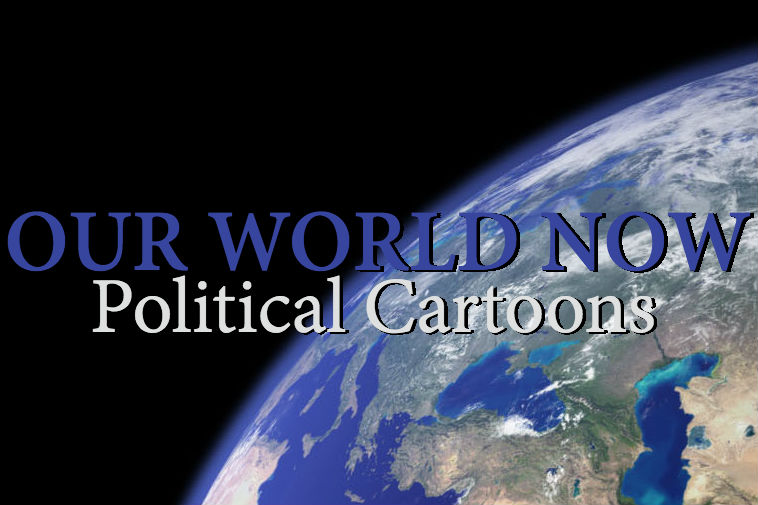 image+of+Earth+from+outer+space+with+Our+World+Now+Political+cartoons+written+in+blue+and+white