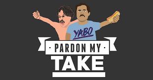 pardon my take podcast .png