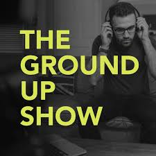 the ground up show.jpeg