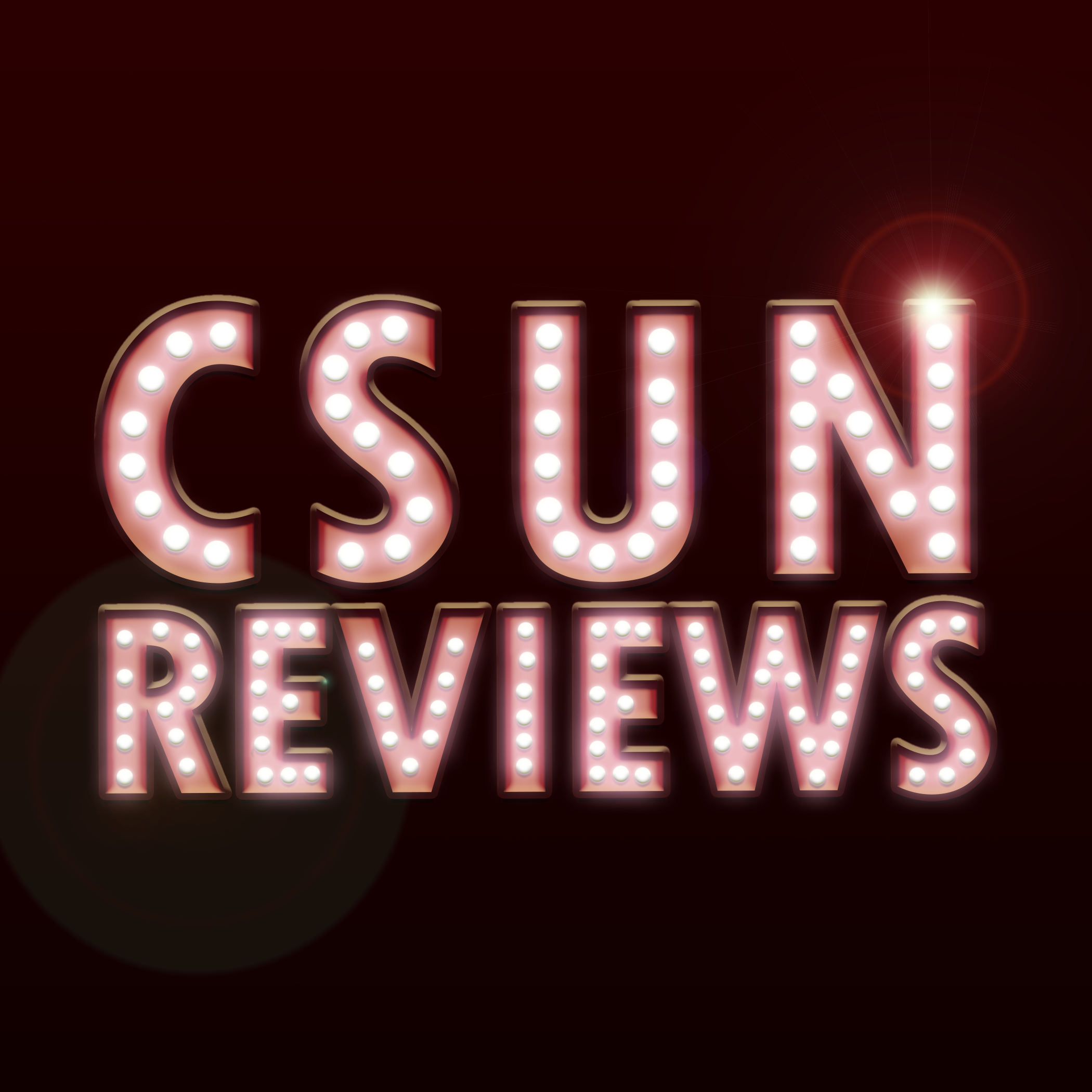 A picture of s neon board (CSUN Reviews)