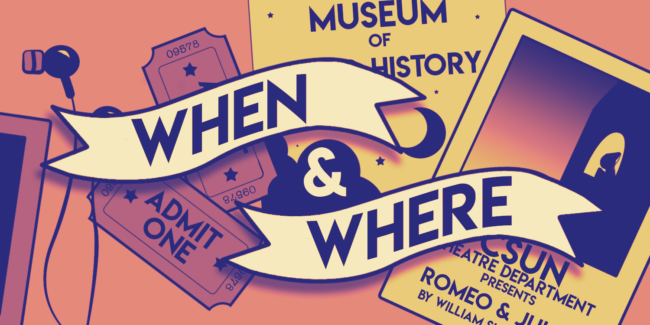 A calendar advertisement (When and Where)
