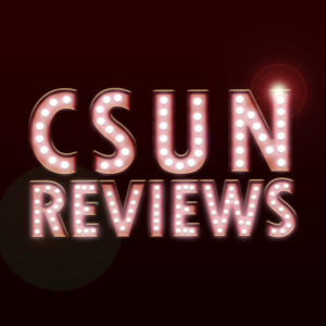A poster (CSUN REVIEWS)