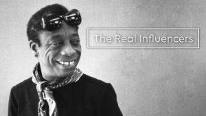 The Real Influencers - James Baldwin