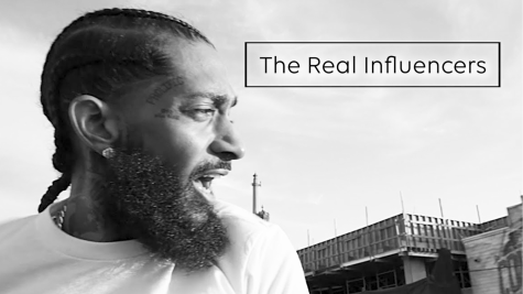 The Real Influencers – Nipsey Hussle