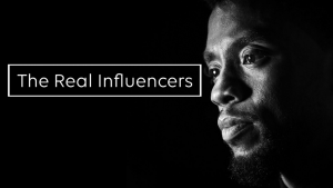 The Real Influencers - Chadwick Boseman